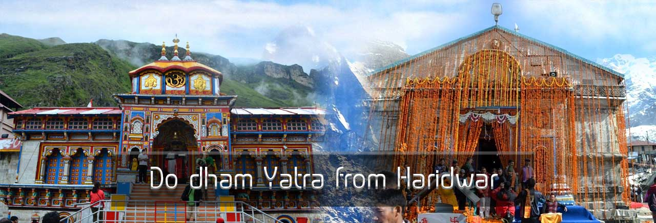 Do Dham Package from Haridwar, Chardham Package